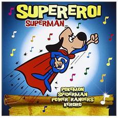 Supereroi. La musica dei bambini. Con DVD