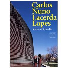 Carlos Nuno Lacerda Lopes. A sense of sensuality