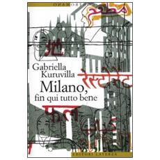 Milano, fin qui tutto bene