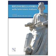 Riflessi della storia nella letteratura italiana