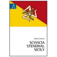 Sciascia, Stendhal, Sicily