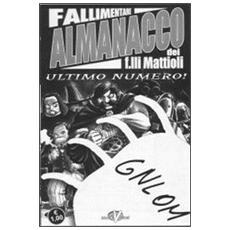 Mirabolante almanacco dei f. lli Mattioli. Vol. 5