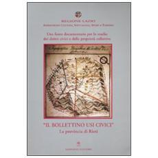 Una fonte documentaria per lo studio dei diritti civici e delle proprietà collettive. «Il Bollettino Usi Civici». La provincia di Rieti. Con CD-ROM