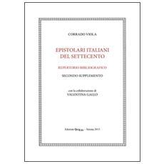 Epistolari italiani del Settecento. Repertorio bibliografico. Vol. 2