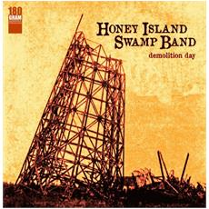 Honey Island Swamp Band - Demolition Day
