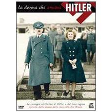 Donna Che Amava Hitler (La)