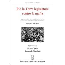 Pio La Torre legislatore contro la mafia