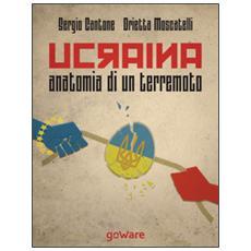 Ucraina, anatomia di un terremoto. Come la fragile politica estera dell'Unione Europea ha scatenato la Russia di Putin, svegliato Obama e la Nato. . .