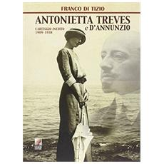 Antonietta Treves e D'Annunzio. Carteggio inedito (1909-1938)