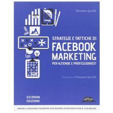 Strategie e tattiche di Facebook marketing per aziende e professionisti