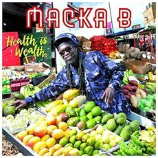 Macka B - Health Is Wealth