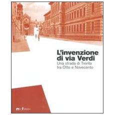 L'invenzione di via Verdi. Una strada di Trento tra Otto e Novecento