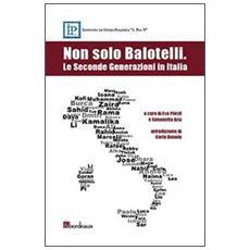 Non solo Balotelli. Le seconde generazioni in Italia