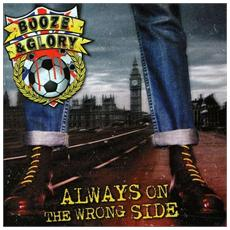 Booze & Glory - Always On The Wrong Side (Limited Claret & Blue Vinyl)