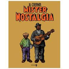 Robert Crumb - Mister Nostalgia