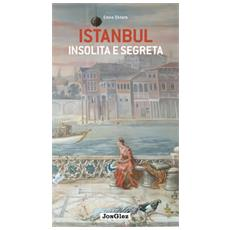 Istanbul insolita e segreta
