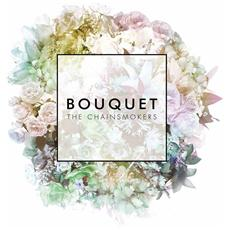 """Chainsmokers (The) - Bouquet (12"""")"""