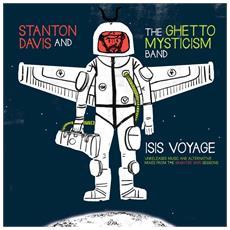 Stanton Davis' Ghetto Mys - Isis Voyage