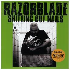 "Razorblade - Shitting Out Nails (7"")"