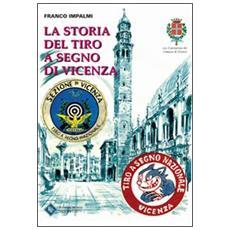 La storia del tiro a segno a Vicenza