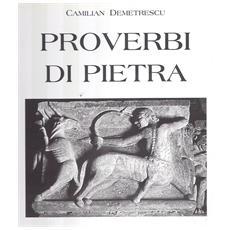Il simbolo nell'arte romanica. Vol. 2: Proverbi di pietra.