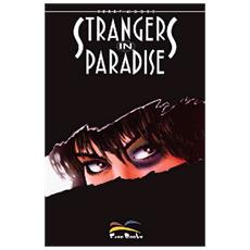 Strangers in paradise. Vol. 1