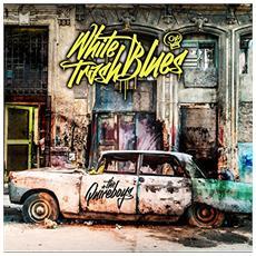 Quireboys (The) - White Trash Blues?