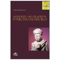 Authority and tradition in philostratus heroikos
