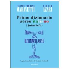 Primo dizionario aereo italiano (futurista)