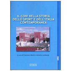 CONI nella storia dello sport e dell'Italia contemporanea (Il)