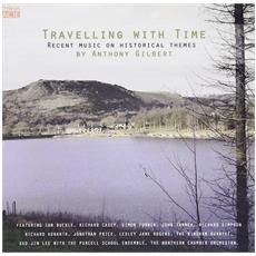 Anthony Gilbert - Travelling With Time