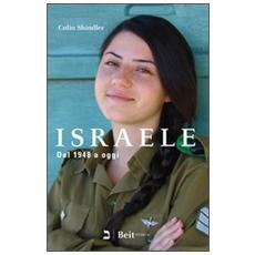 Israele. Dal 1948 a oggi