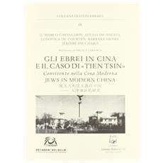 Gli ebrei in Cina e il caso di Tien Tsin. Convivenze nella Cina moderna