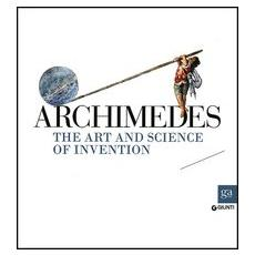 Archimedes. The art and science of invention