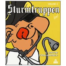 Doktor Stranamoren. Sturmtruppen (Il) . Vol. 8