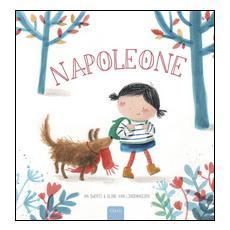 Napoleone. Ediz. illustrata