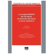 La responsabilità dei dirigenti di aziende sanitarie e socio-sanitarie