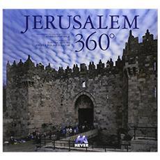 Jerusalem 360°. Eidz. italiana, inglese e spagnola. Ediz. multilingue