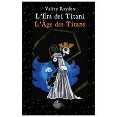 Il libro dei titani. Ediz. italiana e francese