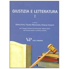 Giustizia e letteratura. Vol. 1