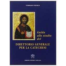 Guida allo studio del direttorio generale per la catechesi