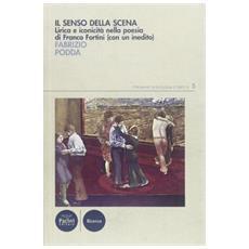 Il senso della scena. Lirica e iconicità nella poesia di Franco Fortini