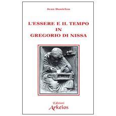 Essere e il tempo in Gregorio di Nissa (L')