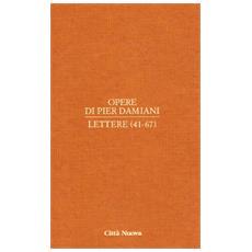 Opere. Vol. 1/3: Lettere (41-67) .