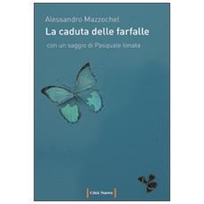 Caduta delle farfalle (La)