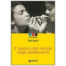 Il fascino del rischio negli adolescenti