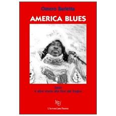 America blues. Ediz. illustrata