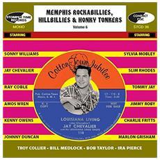 Memphis Rockabillies, Hillbillies & Honky Tonkers - Volume 6