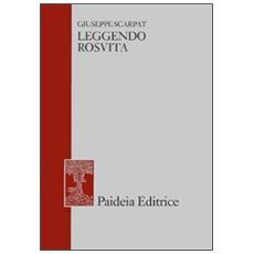 Leggendo Rosvita. E altri studi di filologia greca e latina, giudaica e cristiana