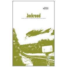 Jackroad (ovvero le fettuccine a lunga conservazione)